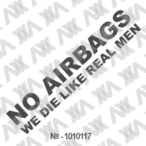 Наклейка на машину ''No Airbags''