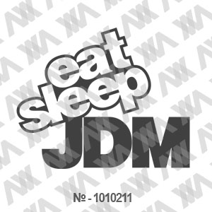 Наклейка на машину ''Eat Sleep JDM''